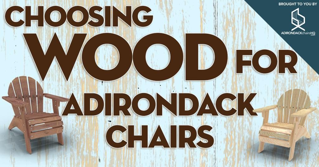 Choosing the Best Wood