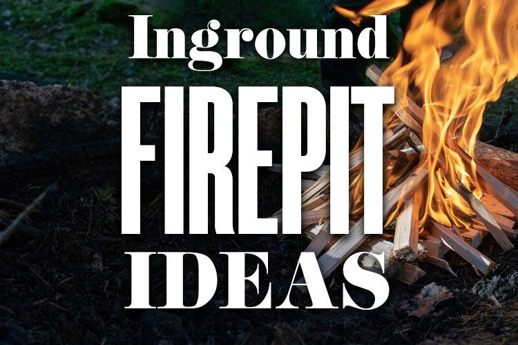 Banner_IngroundFirepitIdeas_750x500px