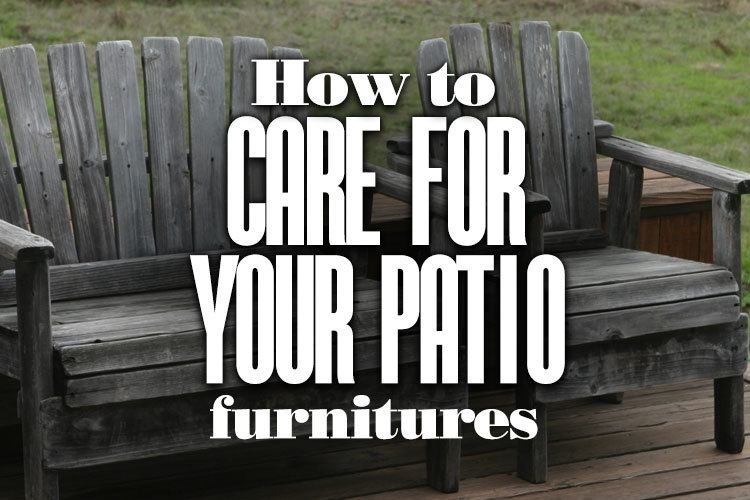 How To Care For Your Patio Furniture Adirondackchairshq Com